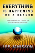 Everything Is Happening for a Reason