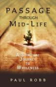 A Passage Through Mid-life