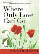 Where Only Love Can Go