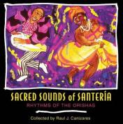 Sacred Sounds of Santeria [Audio]