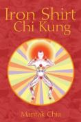 Iron Shirt Chi Kung