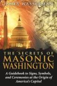 Secrets of Masonic Washington
