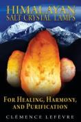 Himalayan Salt Crystal Lamps