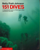 151 Dives in the Protected Waters of Washington State and British Columbia