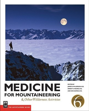 Medicine for Mountaineering: And Other Wilderness Activitites