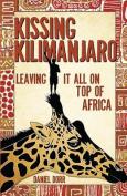 Kissing Kilimanjaro