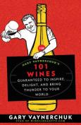 Gary Vaynerchuk's 101 Wines