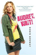 Audrey, Wait!