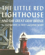 The Little Red Lighthouse and the Great Gray Bridge [With Hardcover Book] [Audio]