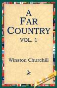 A Far Country, Vol1