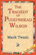 The Tragedy of Pudn'head Wilson