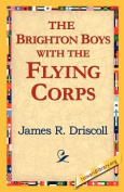 The Brighton Boys with the Flying Corps
