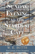 Sunday Evening at the Stardust Cafe