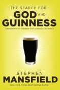 The Quest for God and Guinness