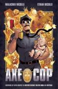 Axe Cop: v. 1