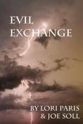 Evil Exchange