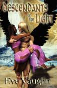 Descendants of the Light
