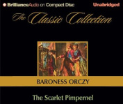 The Scarlet Pimpernel (Classic Collection  [Audio]