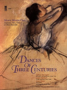 Dances of Three Centuries