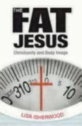 The Fat Jesus