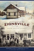 Remembering Zionsville (American Chronicles