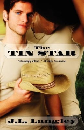 The Tin Star by J. L. Langley.