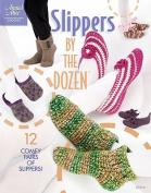 Slippers by the Dozen (Annie's Attic