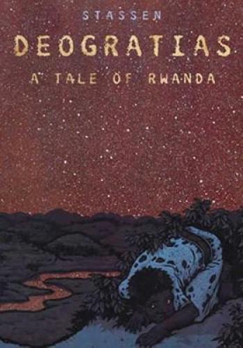 Deogratias: A Tale of Rwanda by Stassen.