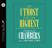 My Utmost for His Highest [Audio]