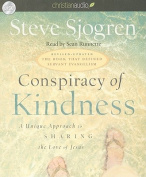 Conspiracy of Kindness [Audio]