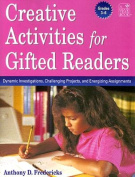 Creative Activities for Gifted Readers Grades 3-6