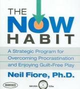 The Now Habit [Audio]