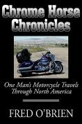 Chrome Horse Chronicles