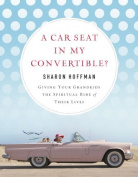 A Car Seat in My Convertible?