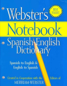 Webster's Notebook Spanish-English Dictionary [Spanish]