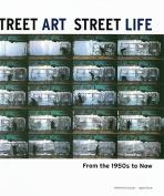 Street Art, Street Life