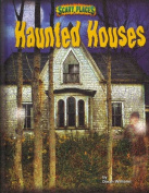 Haunted Houses (Scary Places)