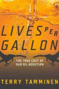 Lives Per Gallon