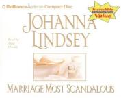 Marriage Most Scandalous [Audio]