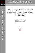 The Strange Birth of Colonial Democracy