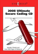 Ultimate Secure Coding: 2008
