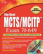 The Real MCTS/MCITP Exam 70-649 Prep Kit