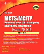 The Real MCTS/MCITP Exam 70-643 Prep Kit