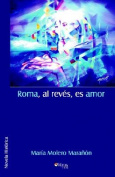 Roma, Al Reves, Es Amor [Spanish]