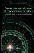 Pautas Para Aproximarse Al Conocimiento Cientifico [Spanish]