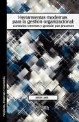 Herramientas Modernas Para La Gestion Organizacional [Spanish]