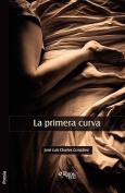 La Primera Curva [Spanish]
