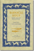 Barnacle Soup and Other Stories from the West of Ireland