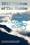2012 Wisdom of The Elohim