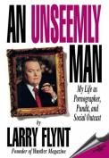 An Unseemly Man
